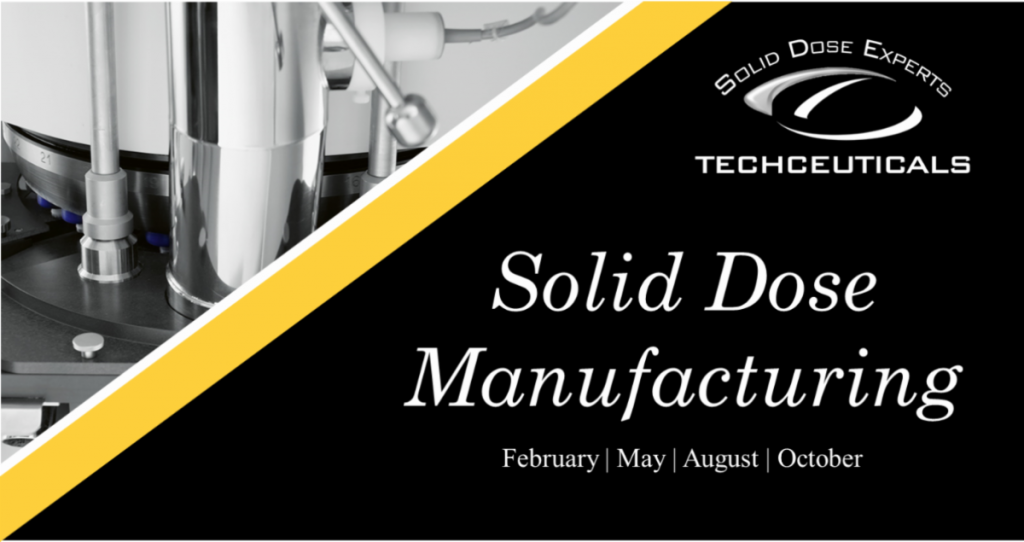 Solid Dose Manufacturing